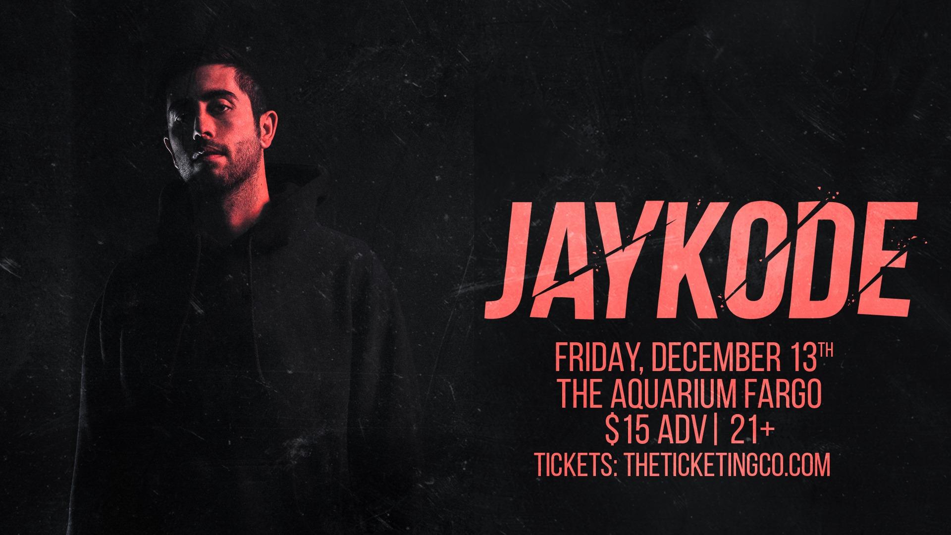 Jaykode – Fargo